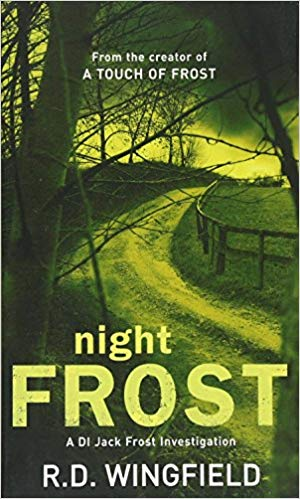 Night Frost: (DI Jack Frost Book 3)